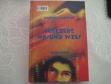 Verliebt na und wie!Interessant,von Andreas Schlüter,Altberliner Verlag 1998!!