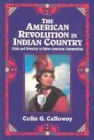 American Revolution in Indian Country : Crisis and Diversity in Native American