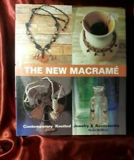 "The New Macrame - Hardback Book - Katie Dupont. + ""Jewellery Maker"" Guide DVD's"
