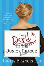 NEW - The Devil in the Junior League by Lee, Linda Francis