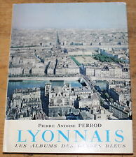 1962 ✤ LYONNAIS ✤ Guide Bleu