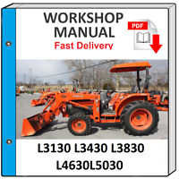 KUBOTA L3130 L3430 L3830 L4630 L5030 TRACTOR SERVICE REPAIR WORKSHOP MANUAL