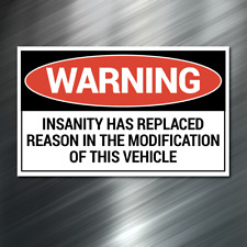 (1) Warning Insanity Sticker car Auto Race Drift JDM Decal Truck Funny Diesel