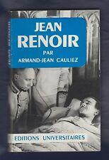 CINEMA. Jean Renoir par Armand-Jean Cauliez. Première édition 1962.Très bel état