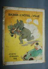 NB CATALOGUE BAZAR DE L'HOTEL DE VILLE 1932  JOUETS  GRANDS MAGASINS