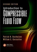 Introduction To Compressible Fluid Flow, 2Nd Edition by Oosthuizen Patrick H. Et