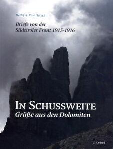 In Schussweite - Grüße aus den Dolomiten (Detlef A. Rose Hrsg.)
