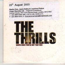 (CN714) The Thrills, Santa Cruz (You're Not That Far) - 2003 DJ CD