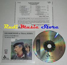 CD ERIK MARCHAND THIERRY ROBIN CHANTS DU CENTRE BRETAGNE no mc lp dvd vhs
