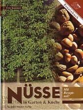 Kummert: Nüsse in Garten & Küche mit Rezeptteil NEU (Rezept-Buch Rezepte Nuss)