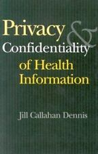 Privacy and Confidentiality of Health Information (An AHA Press/Jossey-Bass