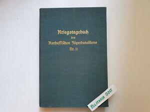 Buch Adolf Otto, Kriegstagebuch des Kurhessischen Jägerbataillons Nr. 11 1914-18