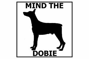 Mind the Doberman Pinscher - Gate/Door Ceramic Tile Sign