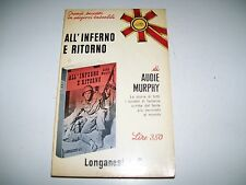 AUDIE MURPHY:ALL'INFERNO E RITORNO.LONGANESI 1965 LIBRI POCKET 5 FANTERIA USA.OK