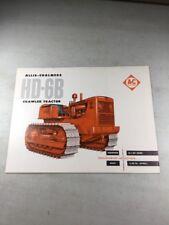 Original Allis Chalmers HD6B Crawler Tractor Sales Brochure