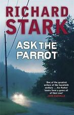 Ask the Parrot by Richard Stark (Paperback, 2007)