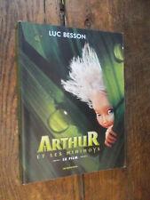 Arthur et les minimoys / Luc Besson / livre du film
