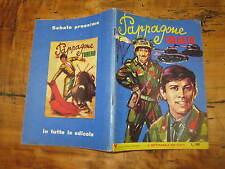 PAPPAGONE SOLDATO NUMERO 11  GALLO ROSSO EDITORE GIANNI MORANDI