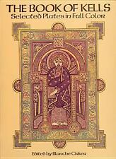 The Book of Kells : Selected Plates in Full Color (1982, Paperback, Reprint)
