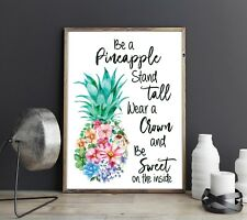 Ser un soporte de piña alto desgaste una corona ser dulce en el interior cita Art Print