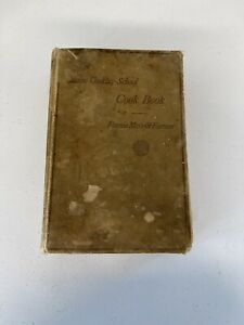 THE BOSTON COOKING SCHOOL COOK BOOK FANNIE MERRITT FARMER 1918