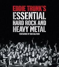 Eddie Trunk's Essential Hard Rock and Heavy Metal by Eddie Trunk (2011, Paperba…
