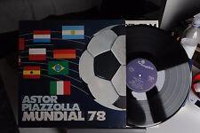 "ASTOR PIAZZOLLA - MUNDIAL 78  - VINILE - LP - 33 GIRI - 12"" - EX"