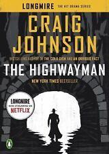 The Highwayman: A Longmire Story (A Longmire Mystery), Johnson, Craig