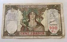 PAPEETE , Banque De L'Indochine 100 Francs , RARE