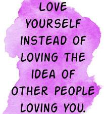 "2"" Sticker Quote Motivation Love Yourself Depression Anxiety Bi-Polar Wellness"