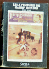 HARRY DICKSON  Tome 16 CORPS 9 Editions 1987