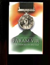 PARAM VIR - Our Heroes in Battle., Gen. Ian Cardozo, ( Indian gallantry )  HBdj