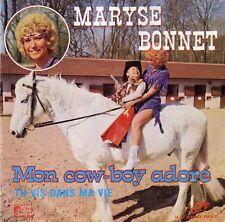 MARYSE BONNET MON COW-BOY ADORE / TU VIS DANS MA VIE BELGIUM 45 SINGLE