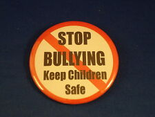 """STOP BULLYING -  KEEP CHILDREN SAFE""  Lot of 12 BUTTONS pins pinbacks badge BIG"