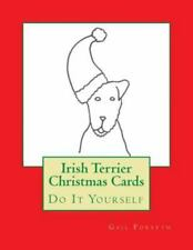 Irish Terrier Christmas Cards : Do It Yourself, Paperback by Forsyth, Gail, L.