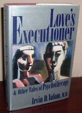 Loves Executioner and Other Tales of Psychotherap
