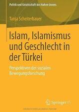 Politik und Gesellschaft des Nahen Ostens: Islam, Islamismus und Geschlecht...
