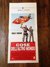 Cose Dell'Altro Mondo locandina poster Suburban Commando Hulk Hogan Aerospace