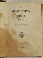 FELICIANO PATRIZI FORTI DELLE MEMORIE STORICHE DI NORCIA UMBRIA 1869 HISTORY