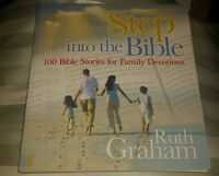 Step into the Bible: 100 Bible Stories for Family Devotions by Ruth Graham