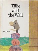 Signed LEO LIONNI ~ TILLIE & THE WALL 1st hardcover CALDECOTT author illustrator