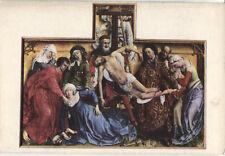 Alte Kunstpostkarte - Van der Weyden - The descent from the cross