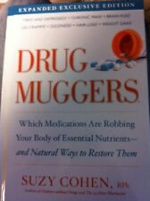 Drug Muggers: Which Medications Are Robbing Your B