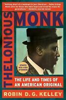 Thelonious Monk: The Life and Times of an American Original: By Kelley, Robin