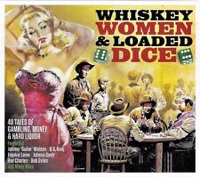 WHISKEY, WOMEN & LOADED DICE -40 TALES OF GAMBLING, MONEY, HARD LIQUOR (NEW 2CD)
