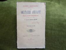 LE SOLITAIRE AMUSANT Règle et 323 combinaisons Deveau-Carlier 1885 Mathématiques
