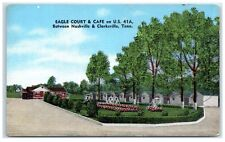 Mid-1900s Eagle Court & Cafe, US 41A between Nashville & Clarksville TN Postcard