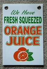 """Fresh Squeezed ORANGE JUICE  Coroplast SIGN w/Grommets 8"""" X 12"""" Concession Stand"""