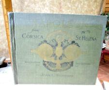 NAPOLEON; From CORSICA To ST. HELENA,1894,John L. Stoddard,Illust