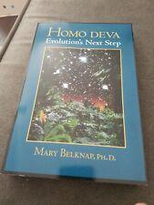 Homo Deva : Evolution's Next Step by Mary Morgan Belknap